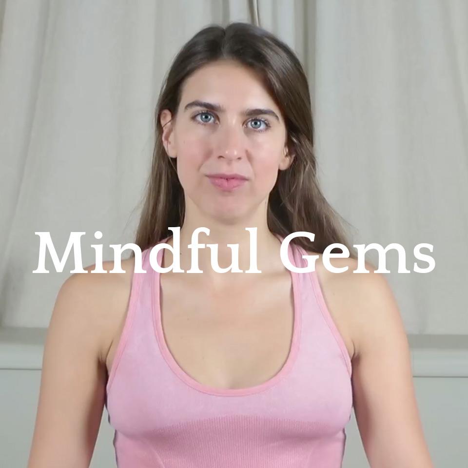 Mindful Gems